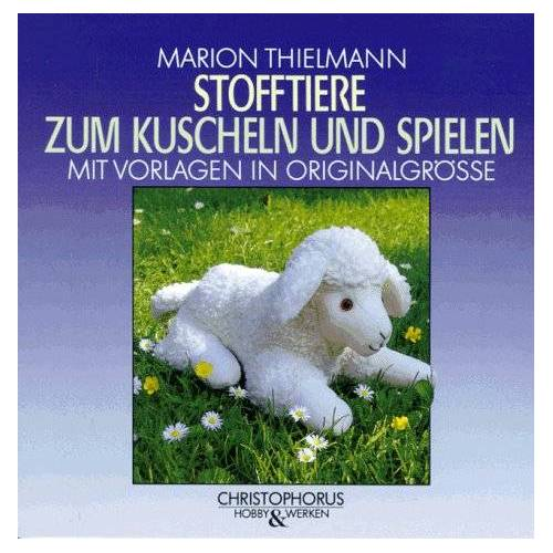Marion Thielmann - Stofftiere zum Kuscheln und Spielen - Preis vom 27.05.2020 05:01:17 h