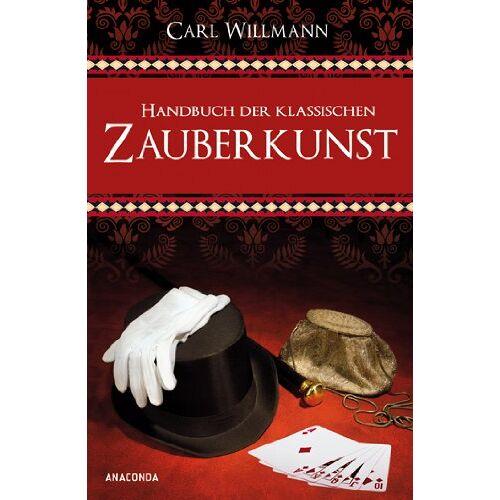 Carl Willmann - Handbuch der klassischen Zauberkunst - Preis vom 15.04.2021 04:51:42 h