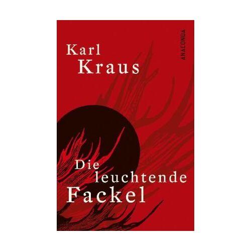 Karl Kraus - Die leuchtende Fackel - Preis vom 22.04.2021 04:50:21 h