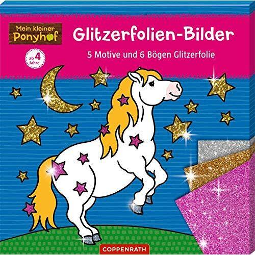 - Mein kleiner Ponyhof: Gitzerfolien-Bilder: 5 Motive und 6 Bögen Glitzerfolie - Preis vom 20.10.2020 04:55:35 h