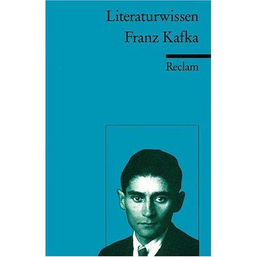 Carsten Schlingmann - Franz Kafka: (Literaturwissen) - Preis vom 07.05.2021 04:52:30 h