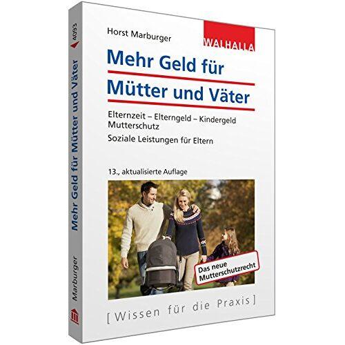 Horst Marburger - Mehr Geld für Mütter und Väter - Preis vom 21.10.2020 04:49:09 h