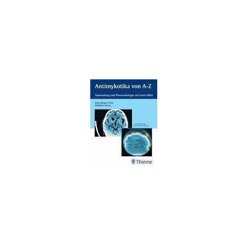 Hans-Jürgen Tietz - Antimykotika von A-Z. Anwendung und Pharmakologie auf einen Blick - Preis vom 20.10.2020 04:55:35 h