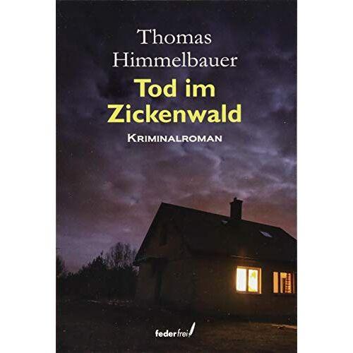 Thomas Himmelbauer - Tod im Zickenwald - Preis vom 12.04.2021 04:50:28 h