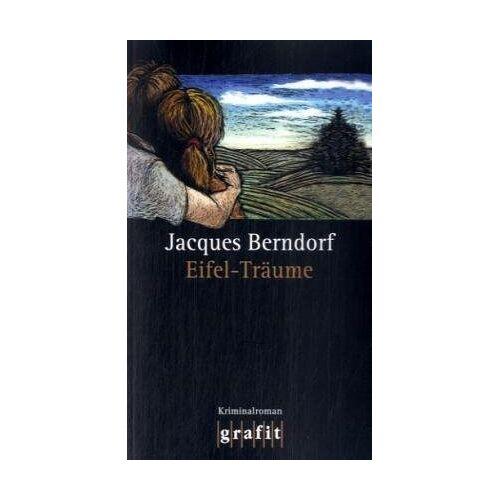 Jacques Berndorf - Eifel-Träume - Preis vom 22.04.2021 04:50:21 h
