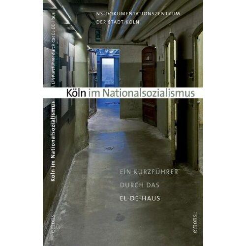 - Köln im Nationalsozialismus - Preis vom 20.10.2020 04:55:35 h