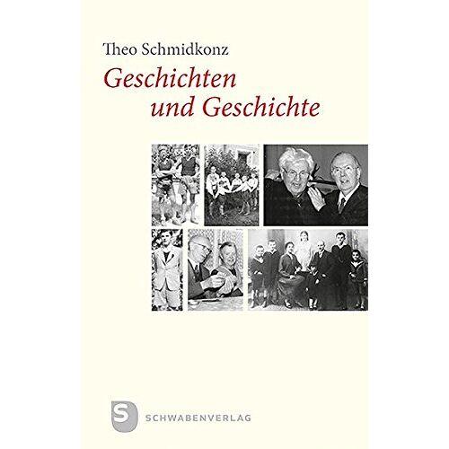 Theo Schmidkonz SJ - Geschichten und Geschichte - Preis vom 16.05.2021 04:43:40 h