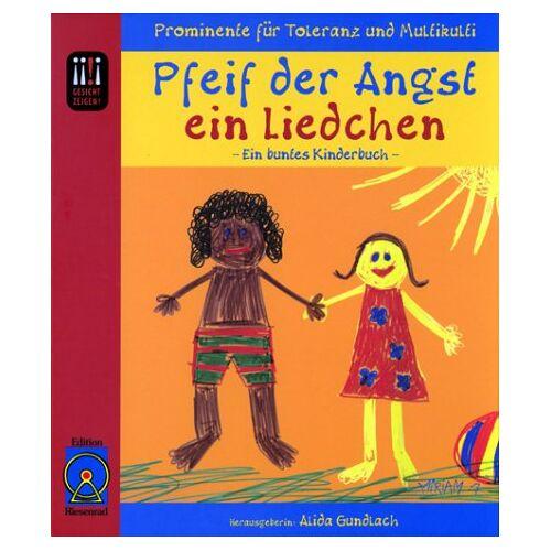 Alida Gundlach - Pfeif der Angst ein Liedchen - Preis vom 21.10.2020 04:49:09 h
