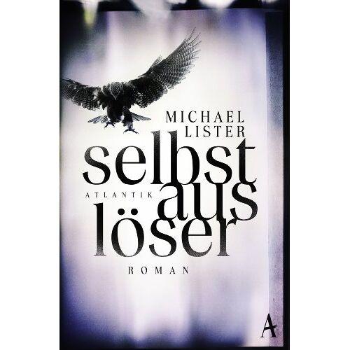 Michael Lister - Selbstauslöser: Roman - Preis vom 18.04.2021 04:52:10 h