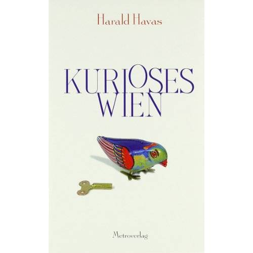 Harald Havas - Kurioses Wien - Preis vom 15.01.2021 06:07:28 h