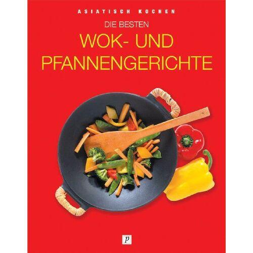 - Asiatisch kochen. Die besten Wok- und Pfannengerichte - Preis vom 01.03.2021 06:00:22 h