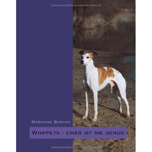 Marianne Bunyan - Whippets - einer ist nie genug - Preis vom 08.05.2021 04:52:27 h