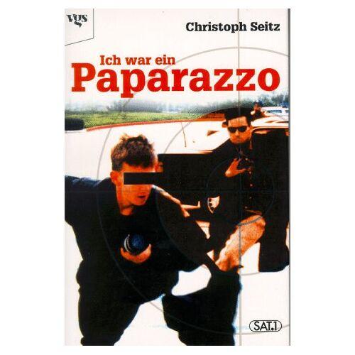 Christoph Seitz - Ich war ein Paparazzo - Preis vom 01.11.2020 05:55:11 h