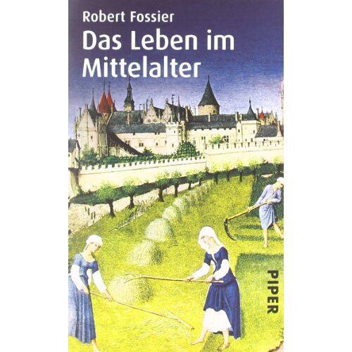 Robert Fossier - Das Leben im Mittelalter - Preis vom 25.01.2021 05:57:21 h