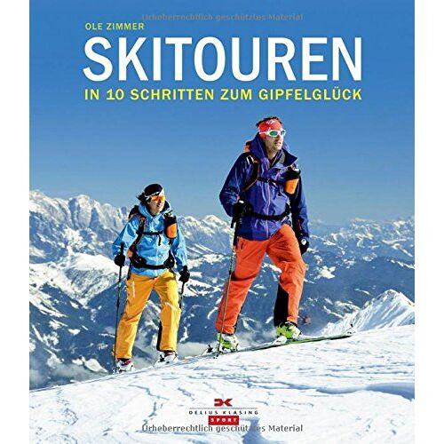 Ole Zimmer - Skitouren: In 10 Schritten zum Gipfelglück - Preis vom 20.10.2020 04:55:35 h