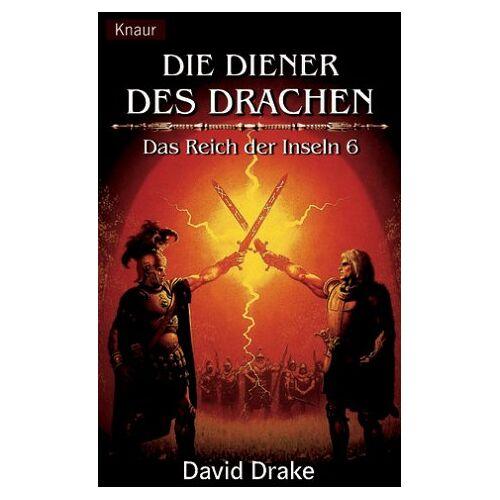 David Drake - Die Diener des Drachen. Das Reich der Inseln 06. - Preis vom 05.09.2020 04:49:05 h