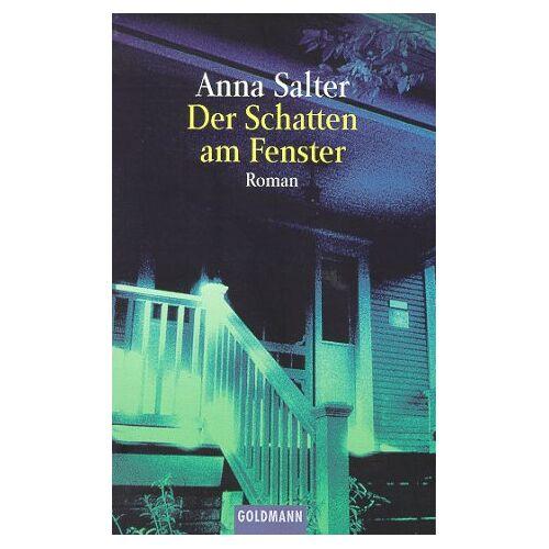 Anna Salter - Der Schatten am Fenster. - Preis vom 15.04.2021 04:51:42 h