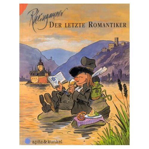 Michael Apitz - Rheingauner. Episoden aus dem Rheingau: Der Rheingauner, Bd.3, Der letzte Romantiker - Preis vom 14.04.2021 04:53:30 h
