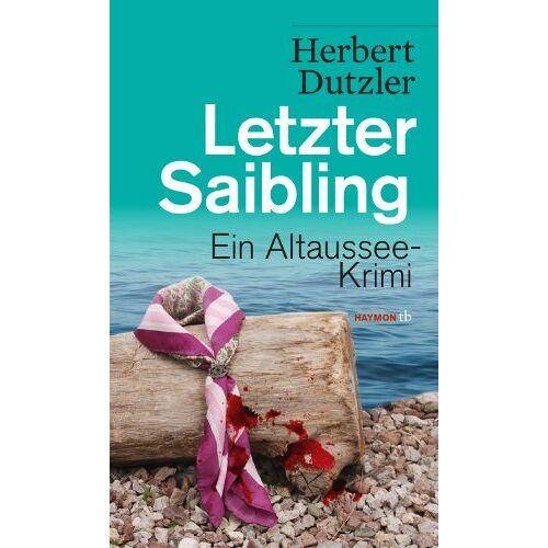 Herbert Dutzler - Letzter Saibling: Ein Altaussee-Krimi - Preis vom 07.05.2021 04:52:30 h