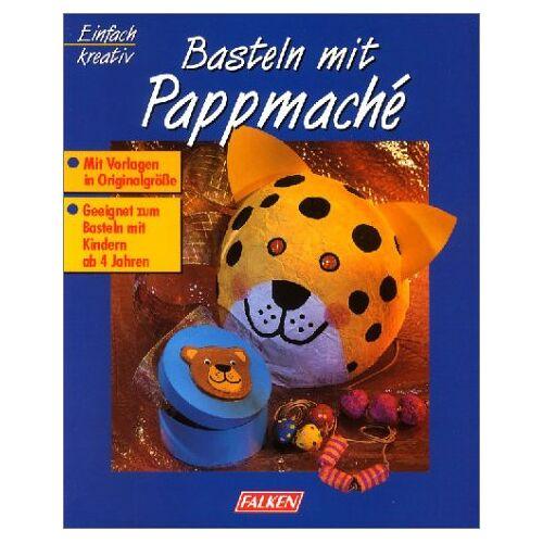 Monika Neubacher-Fesser - Basteln mit Pappmache - Preis vom 24.02.2021 06:00:20 h
