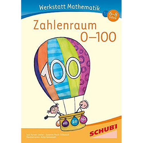 Susanne Mock-Tributsch - Werkstatt Mathematik Zahlenraum 0-100 - Preis vom 08.05.2021 04:52:27 h