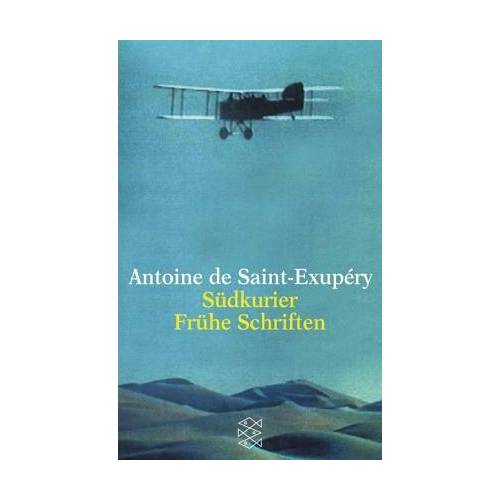 Saint-Exupéry, Antoine de - Südkurier / Frühe Schriften - Preis vom 05.09.2020 04:49:05 h