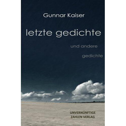 Kaiser letzte gedichte: und andere gedichte - Preis vom 09.05.2021 04:52:39 h