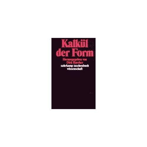 Dirk Baecker - Kalkül der Form - Preis vom 15.01.2021 06:07:28 h