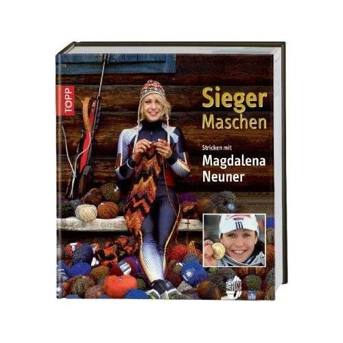 Magdalena Neuner - Sieger-Maschen: Stricken mit Magdalena Neuner - Preis vom 05.09.2020 04:49:05 h