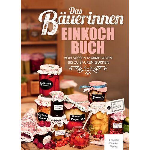 - Das Bäuerinnen Einkochbuch: Von süßen Marmeladen bis zu sauren Gurken - Preis vom 15.04.2021 04:51:42 h