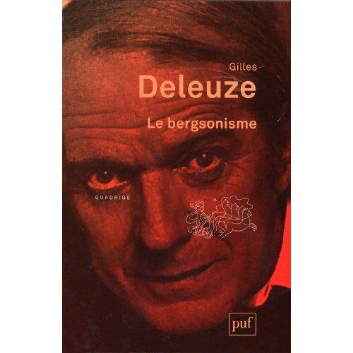 Gilles Deleuze - Le bergsonisme - Preis vom 20.11.2019 05:58:49 h