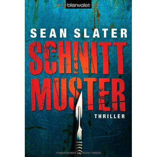 Sean Slater - Schnittmuster: Thriller - Preis vom 20.10.2020 04:55:35 h
