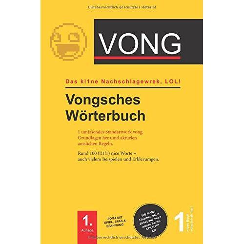H1 VONG H1 - VONG - Vongsches Wörterbuch: Das kl1ne Nachlagewerk, LOL ! (Auflage, Band 1) - Preis vom 18.01.2021 06:04:29 h