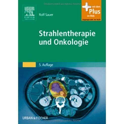 Rolf Sauer - Strahlentherapie und Onkologie: mit Zugang zum Elsevier-Portal - Preis vom 10.05.2021 04:48:42 h