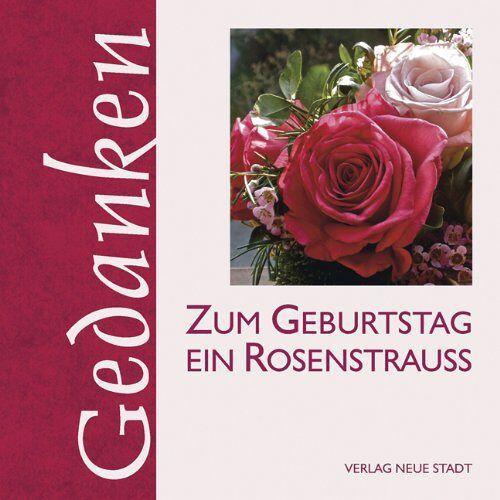 Gabriele Hartl - Zum Geburtstag ein Rosenstrauß - Preis vom 22.02.2021 05:57:04 h