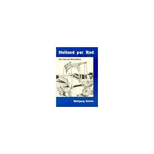 - Holland per Rad. Ein Fahrrad-Reiseführer - Preis vom 20.10.2020 04:55:35 h