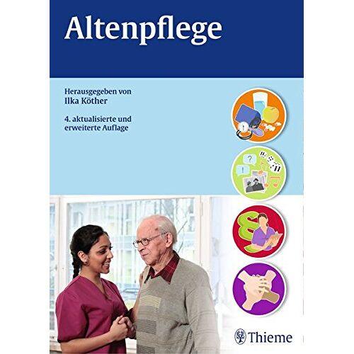 Ilka Köther - Altenpflege (Reihe, ALTENPFLEGE PROFESS.) - Preis vom 15.09.2020 04:54:53 h