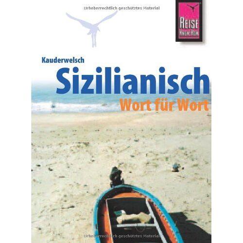 Martin Lehmann - Kauderwelsch, Sizilianisch Wort für Wort: Sizilianisch Wort Fuer Wort - Preis vom 06.09.2020 04:54:28 h