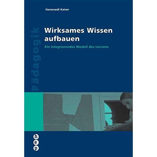 Kaiser Wirksames Wissen aufbauen - Preis vom 06.09.2020 04:54:28 h