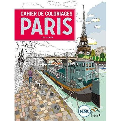 Isy Ochoa - Cahier de coloriages Paris - Preis vom 07.05.2021 04:52:30 h