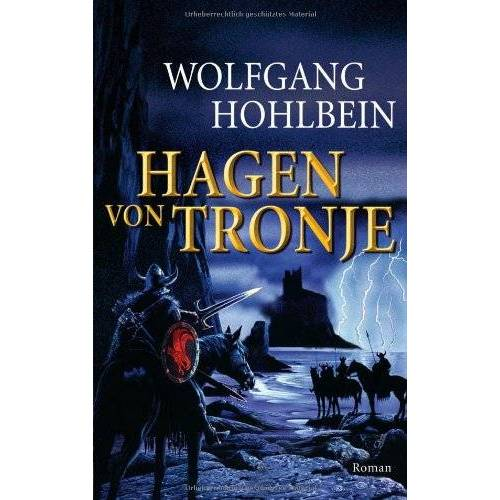 Wolfgang Hohlbein - Hagen von Tronje: Roman - Preis vom 20.10.2020 04:55:35 h