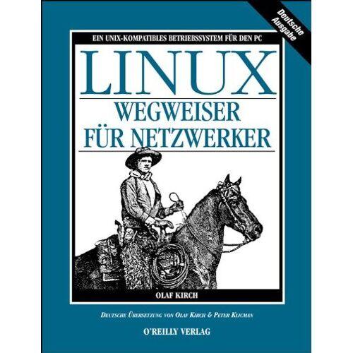 Olaf Kirch - LINUX. Wegweiser für Netzwerker - Preis vom 30.09.2020 04:49:21 h