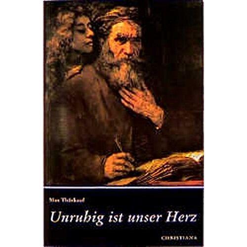 Max Thürkauf - Unruhig ist unser Herz - Preis vom 20.10.2020 04:55:35 h