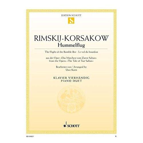 Uwe Korn - Hummelflug: aus der Oper Das Märchen vom Zaren Saltan. Klavier 4-händig. (Edition Schott Einzelausgabe) - Preis vom 20.10.2020 04:55:35 h