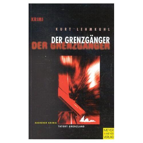Kurt Lehmkuhl - Der Grenzgänger - Preis vom 25.02.2021 06:08:03 h