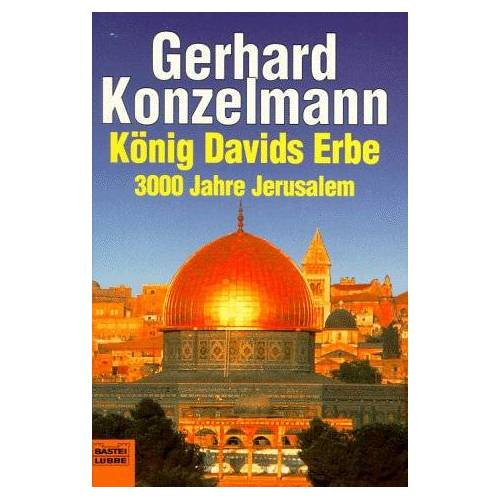 Gerhard Konzelmann - König Davids Erbe - Preis vom 26.02.2021 06:01:53 h