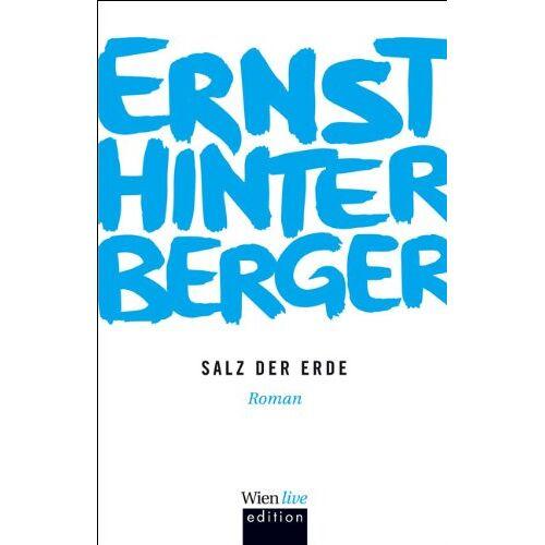 Ernst Hinterberger - Salz der Erde - Preis vom 21.04.2021 04:48:01 h