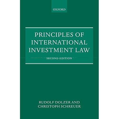 Rudolf Dolzer - Principles of International Investment Law - Preis vom 14.01.2021 05:56:14 h