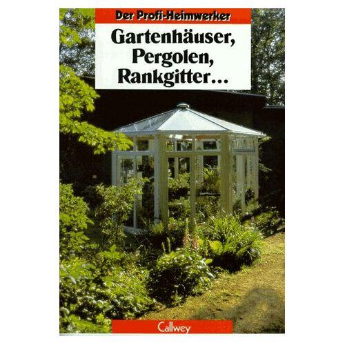 Siegfried Stein - Gartenhäuser, Pergolen, Rankgitter... - Preis vom 06.09.2020 04:54:28 h