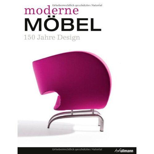 Andrea Mehlhose - Moderne Möbel: 150 Jahre Design - Preis vom 19.10.2020 04:51:53 h